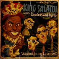 KING SALAMI & THE CUMBERLAND THREE / Voodoo In The Basement  【 R&B PUNK 】 ( CD/JPN )
