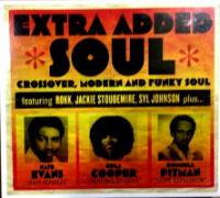 V/A / Extra Added Soul :Crossover, Modern & Funky Soul  【 RARE GROOVE 】 ( CD/US )
