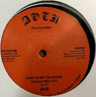 BAB / Party & Get On Down  【 RARE GROOVE/FUNK 】( 12 inch/UK )