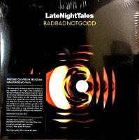 BADBADNOTGOOD / Late Night Tales :BAD...