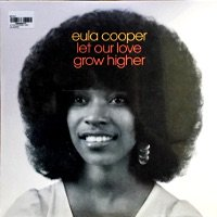 EULA COOPER / Let Our Love Grow Highe...