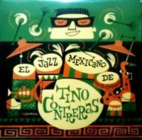 TINO CONTRERAS / El Jazz Mexicano  【 LATIN JAZZ 】 ( 2 LP/UK )