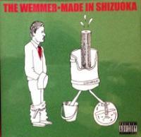THE WEMMER / Made In Shizuoka ...
