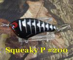PH Custom Lures Squeaky P #200  Black Herringbone