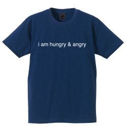 i am hungry & angry Tシャツ (ネイビー)