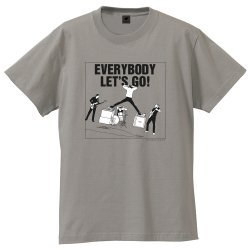 EVERYBODY LET'S GO! Tシャツ(ヴィンテージグレー)
