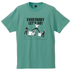 EVERYBODY LET'S GO! Tシャツ(ヴィンテージグリーン)