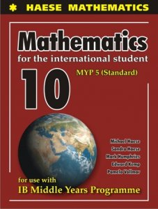 Mathematics for the International Student 10 (MYP 5 Standard)