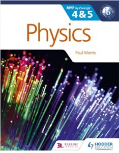 Physics for the IB MYP 4 & 5 -国際バカロレア(IB)資格対応 MYP教科書