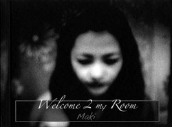 <B>Welcome 2 My Room (SIGNED)</B><BR>Maki
