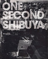 <B>One Second Shibuya (signed)</B><BR>  所幸則 | Yukinori Tokoro