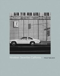 <B>Nineteen Seventies Californi (from NZ Library Set Two)</B><BR>Philip Melnick