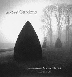 <B>Le Notre's Gardens</B><BR>Michael Kenna