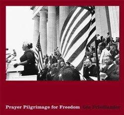 <B>Prayer Pilgrimage for Freedom</B><BR>Lee Friedlander
