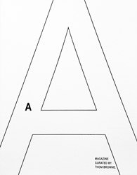 A MAGAZINE #15: Thom Browne
