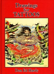 <B>Drawings For Tattoos</B><BR>Don Ed Hardy