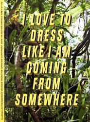 <B>I love to dress like I am coming from somewhere~</B><BR>Flurina Rothenberger