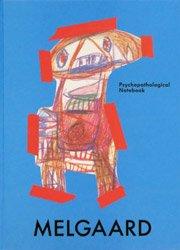 <B>Psychopathological Notebook</B><BR>Bjarne Melgaard