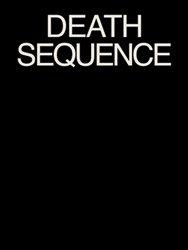 <B>Death Sequence</B><BR>Sam Falls