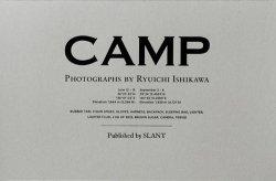 <B>Camp </B><BR>石川竜一 | Ryuichi Ishikawa