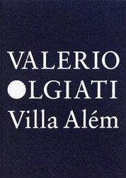 <B>Villa Alm</B> <BR>Valerio Olgiati