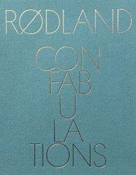 <B>Confabulations</B> <BR>Torbjørn Rødland