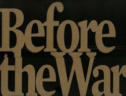 <B>Before the War &#8211; 2nd edition</B><BR>Alejandro Cartagena