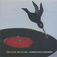 The Royal Art Lodge: Learned Helplessness