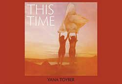 <B>This Time</B><BR>Yana Toyber