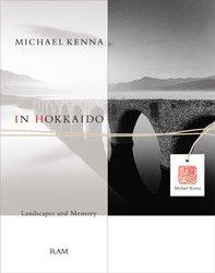 <B>In Hokkaido (signed)</B> <br>マイケル・ケンナ | Michael Kenna