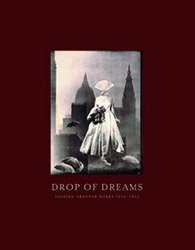 <B>Drop of Dreams</B> <BR>Toshiko Okanoue   岡上淑子