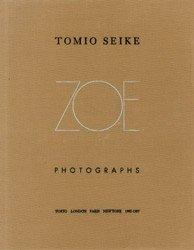 <B>Zoe (signed)</B> <BR>Tomio Seike | トミオ・セイケ
