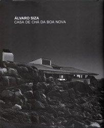 <B>Casa De Cha Da Boa Nova</B> <BR>Alvaro Siza