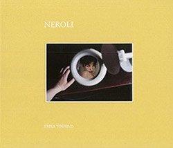 <B>Neroli</B> <br>吉野英理香 | Erika Yoshino