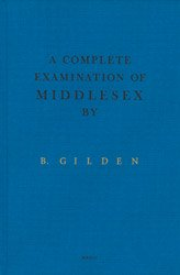 <B>A Complete Examination of Middlesex</B> <BR>Bruce Gilden