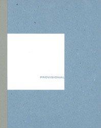 <B>Provisional Arrangements</B> <br>Martin Kollar