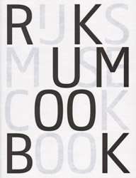 <B>Rijksmuseum Cookbook</B>