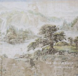 <B>The Yellow River (signed, 2nd ed.)</B> <BR>Zhang Kechun