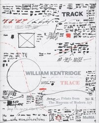 <B>Trace: Prints from the Museum of Modern Art</B> <br>William Kentridge