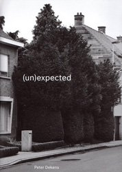 <B>(Un)Expected</B><br>Peter Dekens
