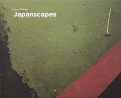 <B>Japanscapes</B> <BR>Toshio Shibata | 柴田敏雄