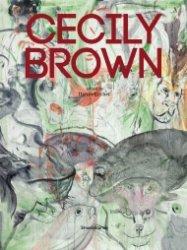 <B>Cecily Brown</B>