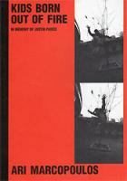 The Kids Born Out Of Fire/ The Maestro: Ari Marcopoulos