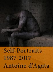 <B>Self-Portraits 1987-2017</B><BR>Antoine d'Agata