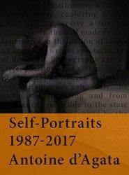<B>Self-Portraits 1987-2017</B><BR>Antoine d'Agata