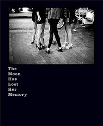 <B>The Moon Has Lost Her Memory</B><BR>Deanna Templeton