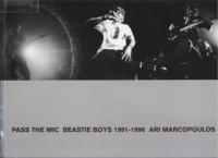 <B>Pass the Mic: Beastie Boys, 1991-1996</B>