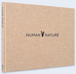 <B>Human Nature</B> <BR>Lucas Foglia