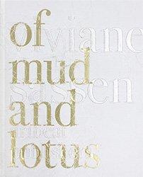 <B>Of Mud and Lotus</B> <br>ヴィヴィアン・サッセン | Viviane Sassen