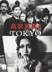 <B>Araki. Tokyo</B> <BR>Nobuyoshi Araki | 荒木経惟